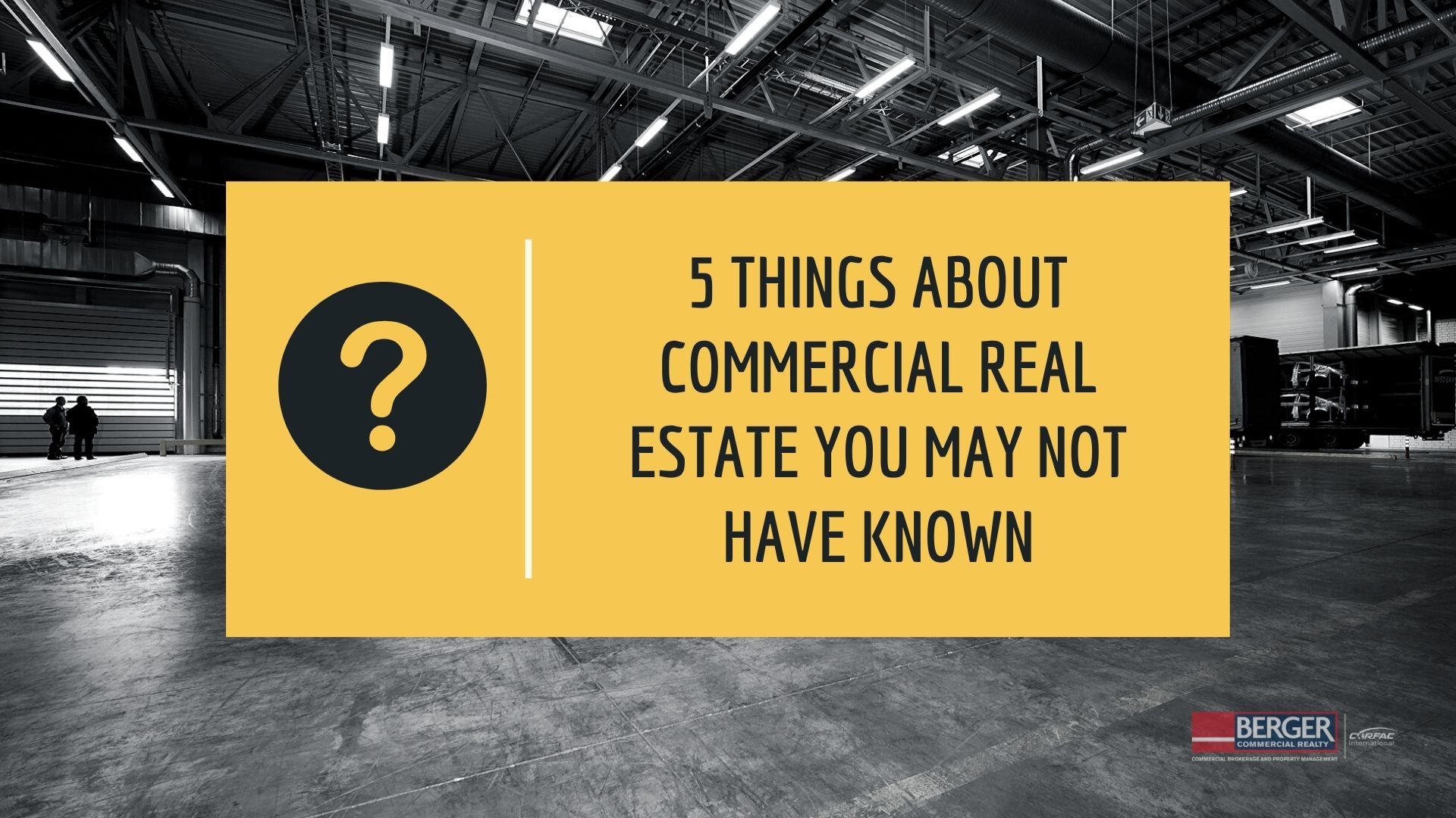 Five Things About Commercial Real Estate You May Not Have Known